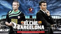 Elche vs Barcelona (Liputan6.com/Sangaji)