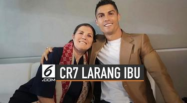 Bintang Juventus, Cristiano Ronaldo melarang sang ibu untuk menonton aksinya bermain bola secara langsung.