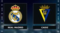 Liga Spanyol: Real Madrid vs Cadiz. (Bola.com/Dody Iryawan)