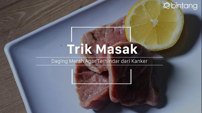 Trik Masak Daging Kurban Agar Terhindar dari Kanker - Lifestyle Fimela.com