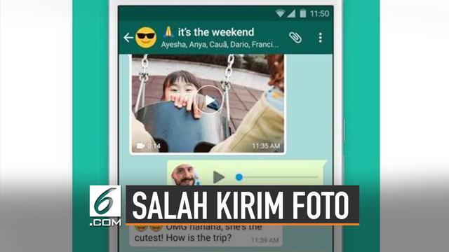 Salah Kirim Foto di Whatsapp Kini BIsa Diatasi