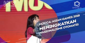 Makna Asian Games 2018 di mata personel Mocca.