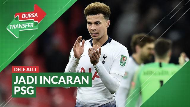 Berita Video Jarang Mendapat Kesempatan Bermain di Tottenham Hotspur, Dele Alli Diincar PSG
