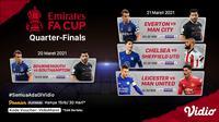 Live streaming perempat final Piala FA dapat disaksikan melalui platform Vidio. (Dok. Vidio)