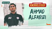 Wawancara Eksklusif - Ahmad Alfarizi (Bola.com/Adreanus Titus/Foto: Iwan Setiawan)
