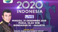 Konser pergantian tahun Indosiar Happy New Year 2020 ditayangkan live dari Bunderan HI, Jakarta, Selasa (31/12/2019)