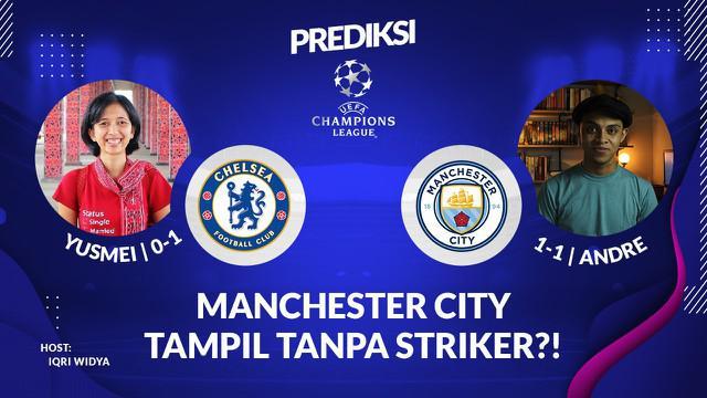 Berita Video Manchester City Vs Chelsea, Minggu (29/5/2021) dini hari WIB