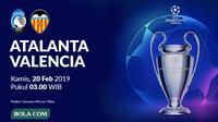 Liga Champions 2019-2020: Atalanta vs Valencia. (Bola.com/Dody Iryawan)