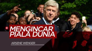 Berita Video Arsene Wenger Mengincar Kursi Pelatih di Piala Dunia 2022