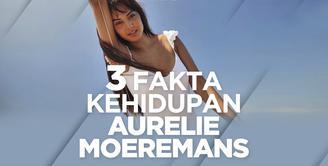 Bagaimana cerita di balik kehidupan aktris cantik Aurelie Moeremans? Yuk,kita cek video satu ini!