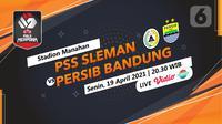 PSS vs Persib Bandung di Piala Menpora 2021. (Liputan6.com/Trie Yasni)