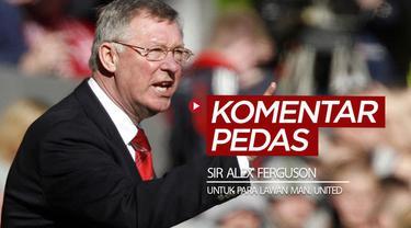 Berita video beragam komentar pedas Alex Ferguson saat masih menjadi manajer Manchester United kepada para lawan-lawan timnya, termasuk untuk Liverpool.