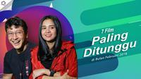 7 Film Paling Ditunggu di Bulan Februari 2018. (Digital Imaging: Muhammad Iqbal Nurfajri/Bintang.com)