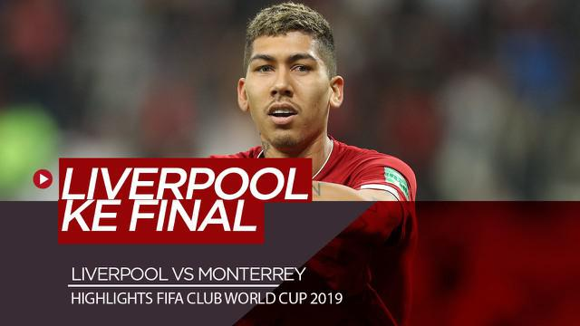 Berita Video Highlights FIFA Club World Cup 2019, Monterrey Vs Liverpool 1-2