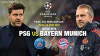 Prediksi PSG vs Bayern Munchen di Liga Champions. (foto: Liputan6.com/Triyasni)
