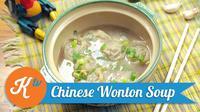 Cuaca dingin? Saatnya Anda membuat resep Chinese Wonton Soup yang dapat menghangatkan tubuh. (Foto: Kokiku Tv)