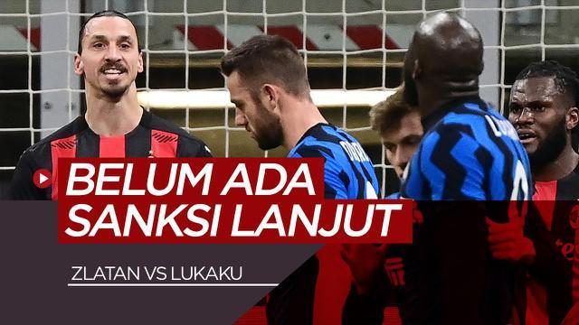 Berita video belum ada sanksi lanjut atas keributan antara Zlatan Ibrahimovic Vs Romelu Lukaku di Piala Italia, Rabu (27/1/21)