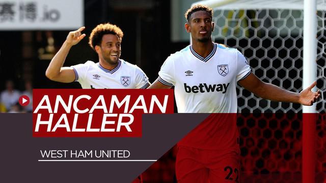 Berita video catatan impresif striker anyar West Ham United, Sebastien Haller, yang bisa menjadi ancaman klub-klub di Premier League.