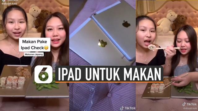 Beredar video Tiktok dua perempuan sedang makan dengan alas Ipad. Banyak netizen yang bertanya-tanya tentang higienitas makanan tersebut setelah ditaruh disana.
