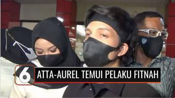 VIDEO: Atta Halilintar-Aurel Hermansyah Temui Pemfitnah Dirinya, Pelaku Tertunduk Minta Maaf