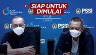 Berita Video, PT LIB Nyatakan 24 Klub Siap Memulai Kembali Liga 2 2021