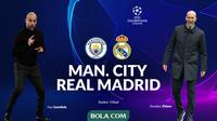 Liga Champions - Manchester City Vs Real Madrid - Head to Head (Bola.com/Adreanus Titus)