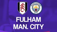 Premier League - Fulham Vs Manchester City (Bola.com/Adreanus Titus)