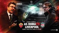 Prediksi Roma Vs Liverpool (Liputan6.com/Trie yas)