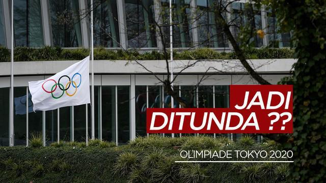 Berita Video IOC Pertimbangkan Kembali Pelaksanaan Olimpiade Tokyo 2020