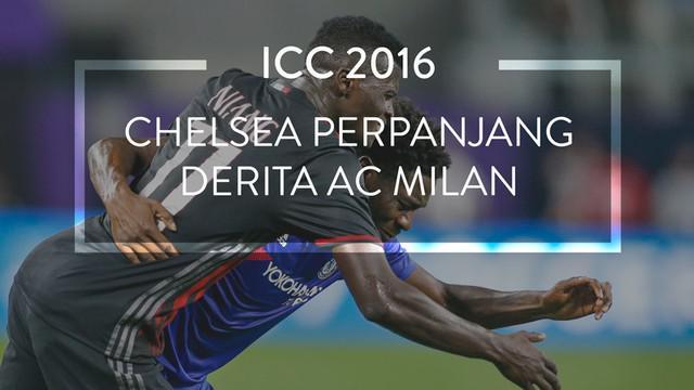 Chelsea mengalahkan AC Milan 3-1 di International Champions Cup (ICC) 2016, Kamis (4/8/2016).