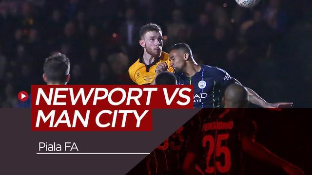 Berita video highlights putaran kelima Piala FA antara Newport County menghadapi Manchester City yang berakhir dengan skor 1-4.