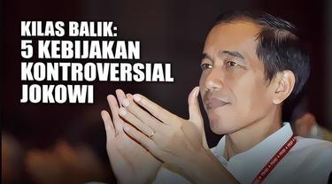 Sebentar lagi pemerintahan Jokowi-JK akan segera selesai. Selama perjalalannya, pemerintahan Jokowi-JK sempat mengeluarkan beberapa kebijakan yang kontroversial. Apa saja kebijakannya?
