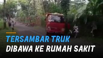 VIDEO: Tersambar Bokong Truk, Perekam Video Truk Oleng Dibawa Rumah Sakit