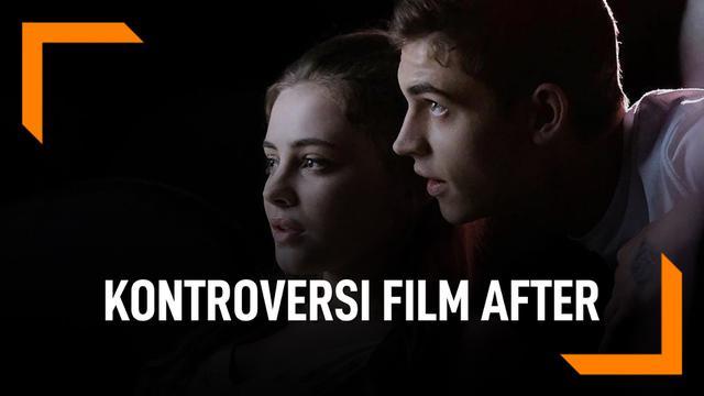 Hal Ini yang Bikin Kontroversi Film After di Indonesia