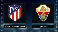 Liga Spanyol: Atletico Madrid vs Elche. (Bola.com/Dody Iryawan)