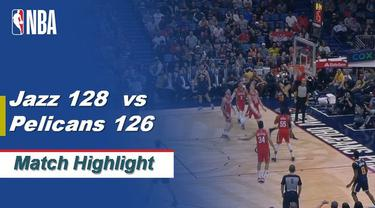 Berita Video Highlights NBA 2019-2020, Utah Jazz Vs New Orleans Pelicans 128-126