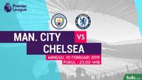 Jadwal Premier League 2018-2019 pekan ke-26, Manchester City Vs Chelsea. (Bola.com/Dody Iryawan)