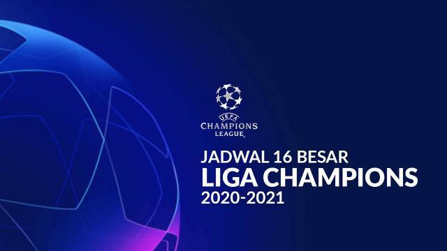Berita motion grafis jadwal 16 besar Liga Champions 2020/2021, Real Madrid tantang Atalanta.