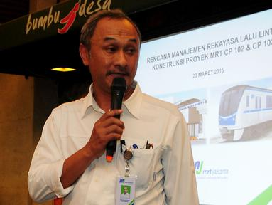 Dirut Konstruksi MRT Mohammad Nasir saat konferensi pers di  Jakarta, Senin (23/3/2015). Untuk mensiasati kemacetan, PT MRT, Dinas Perhubungan dan Ditlantas Polda Metro Jaya akan memberlakukan Manajemen Rekayasa Lalu Lintas.  (Liputan6.com/Yoppy Renato)