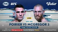 Live streaming Dustin Poirier vs Conor McGregor di UFC 264, Minggu (11/7/2021) dapat disaksikan di kanal FOX Sports melalui platform Vidio. (Dok. Vidio)