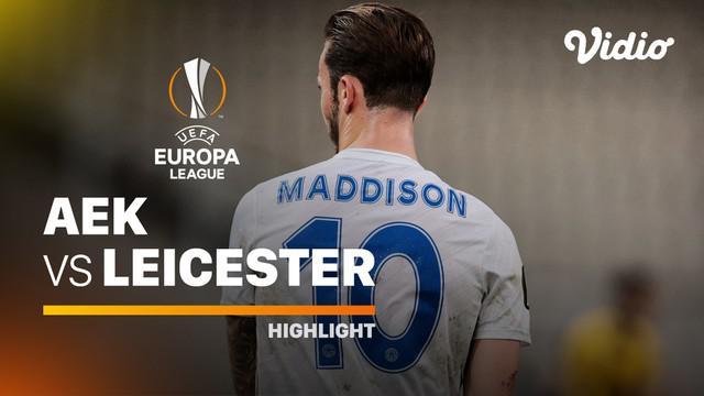 Berita video highlights Liga Europa 2020/2021 laga Grup G antara AEK Athens melawan Leicester City yang berakhir dengan skor 1-2, Jumat (30/10/2020) dinihari WIB.