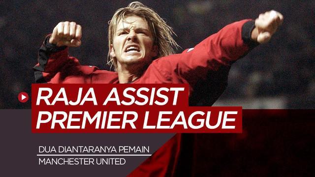 Berita motion grafis 7 raja assist Premier League dari masa ke masa, dua diantaranya bintang Manchester United.