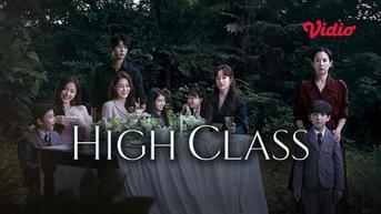 Review Drama Korea High Class yang Tayang di Vidio, Kisah Kelam di Balik Keluarga Kaya Raya