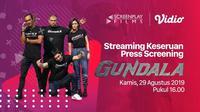 Streaming Keseruan Press Screening Gundala
