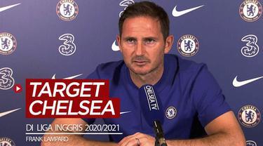 Berita video pernyataan Manajer Chelsea, Frank Lampard, terkait target timnya di Liga Inggris 2020/2021.
