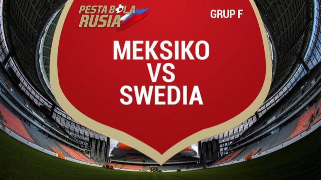 Berita video data dan statistik saat Swedia melumat Meksiko 3-0 pada laga terakhir Grup F Piala Dunia 2018.