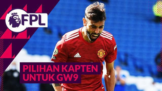 Berita video Tips FPL kali ini membahas para pemain yang bisa menjadi pilihan untuk dijadikan kapten di Game Week 9 (GW9), termasuk gelandang Manchester United, Bruno Fernandes.