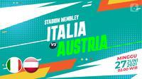 Prediksi Italia vs Austria (Trie Yas/Liputan6.com)