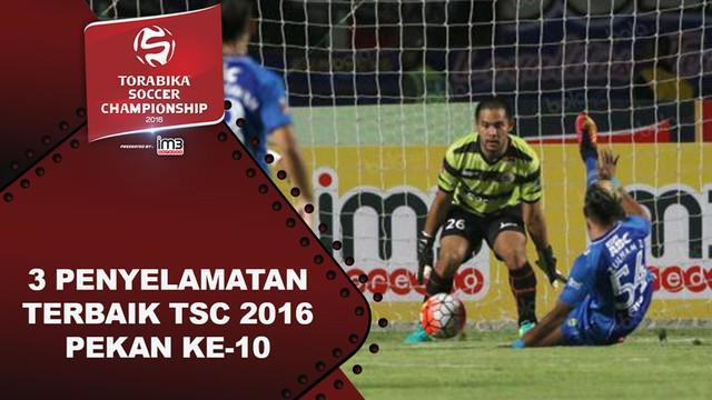 Video 3 penyelamatan terbaik Torabika Soccer Championship 2016 pada pekan ke-10.