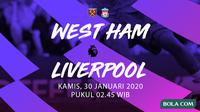 Premier League - West Ham United vs Liverpool. (Bola.com/Dody Iryawan)